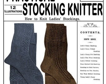 Weldon's 2D (190) c.1900 Practical Stocking Knitter - How to Knit Ladies Stockings