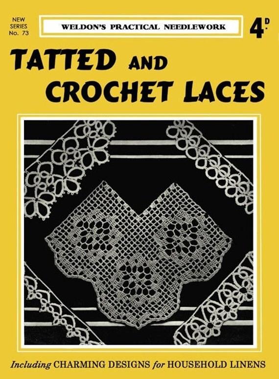 Weldon's 4D (73) c.1933 Beautiful Patterns for Tatted and Crocheted Lace Edges