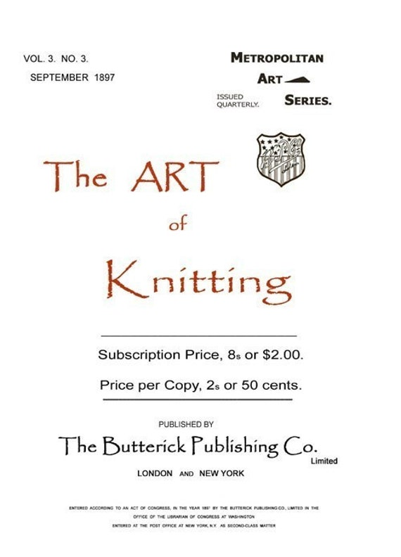 Art of Knitting Butterick c.1897 HUGE book of Victorian Era Knitting Patterns