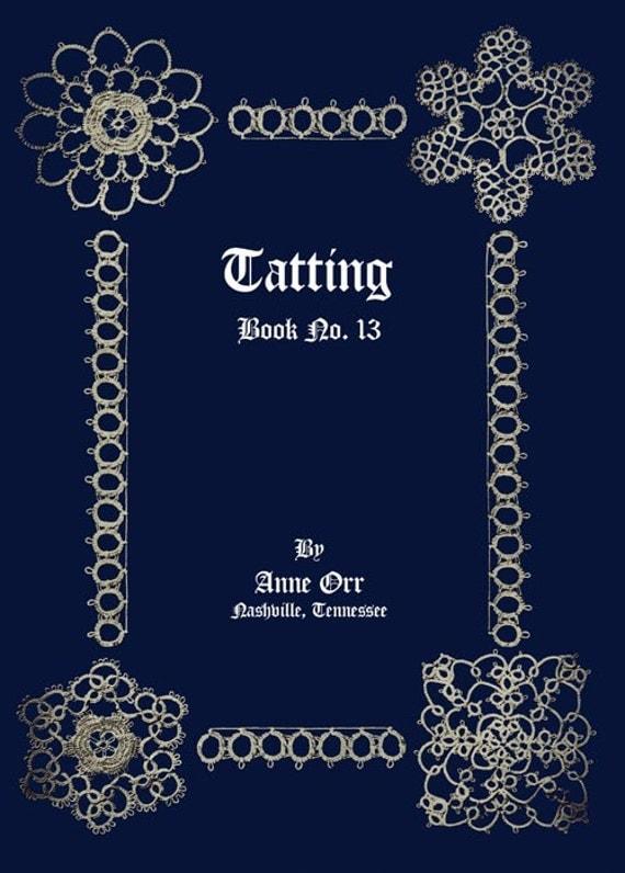 Anne Orr (13) c.1918 Excellent Vintage Tatting Patterns