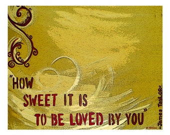 """8""""x10"""" Custom Print // Popular song by James Taylor, Great Deal // Frame for Home Decor // Housewarming gift // Wedding gift"""