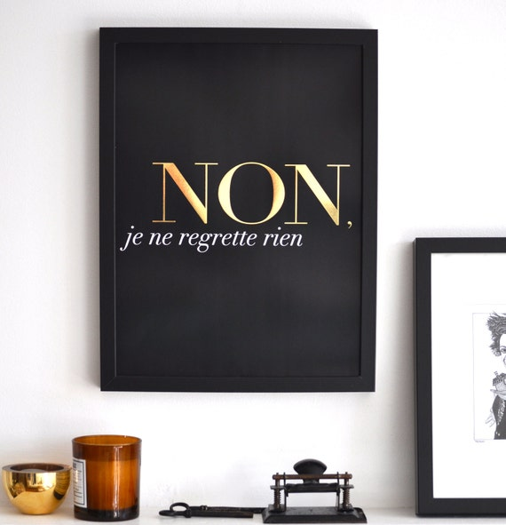 French Tattoo Je Ne Regrette Rien No Regrets: Non Je Ne Regrette Rien Seconds Last One Left