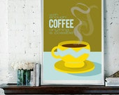 With Enough Coffee Anything is Possible / Motivational Poster Design / Love Coffee Digital Print, Multiple Sizes Available