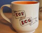 tattoo mug for the TOP DOG