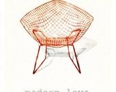 Bertoia Diamond Chair - Modern Love is Automatic 11x14 Print