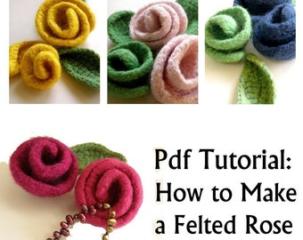 Felt Rose Tutorial - Didital Download- Knit and felt Flower Pattern, Felt Rose Beginners Pattern,digital download