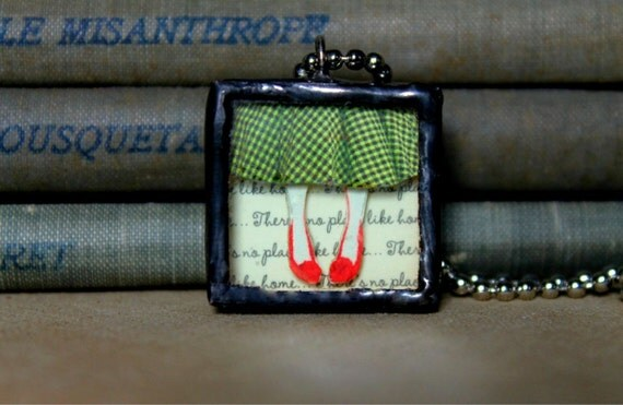 Exit From Oz - There is No Place Like Home - Wizard of OZ Inspired Soldered Pendant