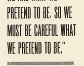 Vonnegut Postcard - We Are What We Pretend To Be