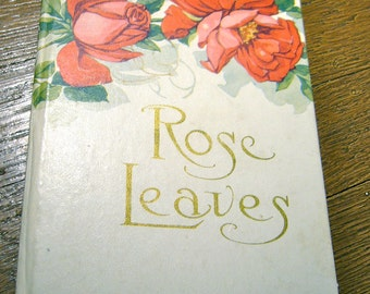 Rose Leaves (An Antique Poetry Book)