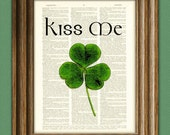 KISS ME I'm Irish Green Shamrock St. Patrick's Day clover botanical illustration beautifully upcycled dictionary page book art print