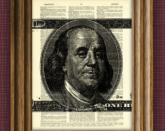 BENJAMIN FRANKLIN 100 Dollar Bill illustration beautifully upcycled dictionary page book art print