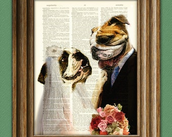 Bulldog Art Print Tiff and Nick BULLDOG Wedding bride and groom Couple dog illustration beautifully upcycled dictionary page book