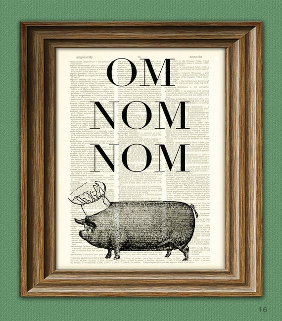 Dictionary Page Print Om Nom Nom SUPER DELICIOUS Chef Pig altered art dictionary page illustration book print - Buy 3 Get 1 Free