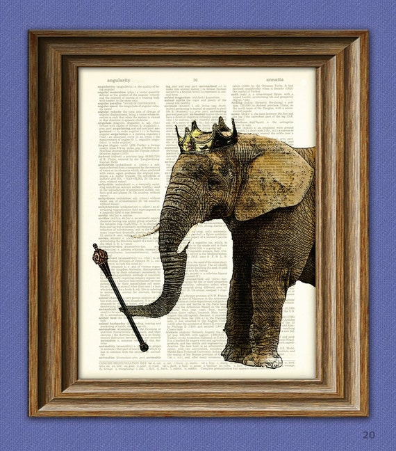 Heir to the Throne KING ELEPHANT with royal crown illustration beautifully upcycled dictionary page book art print