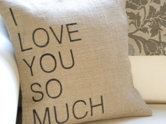 I love you so much burlap (hessian) pillow cover