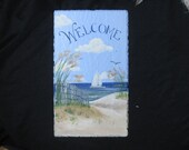 Hand Painted Welcome Sign - Slate Plaque with Beach Scene