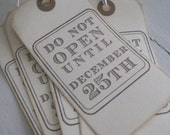 Do not open until CHRISTMAS (set of hang tags)