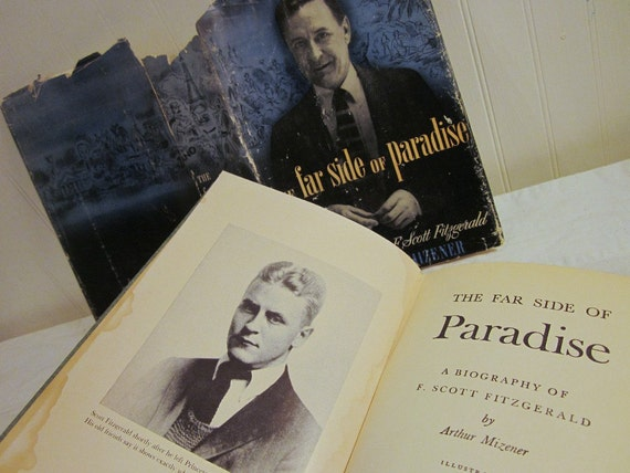 vintage The Far Side of Paradise, A Biography of F. Scott Fitzgerald by Arthur Mizener HCDJ, 1949 1951 book