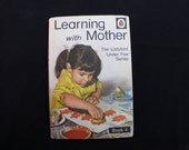 """Learning With Mother. Vintage Book. The LadyBird """"Under Five"""" Series."""