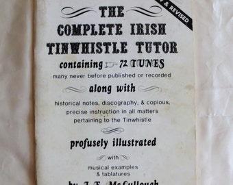 The Complete Irish Tinwhistle Tutor containing 72 Tunes  1976