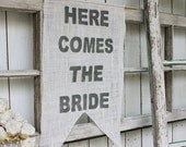 Here comes the Bride banner grey font