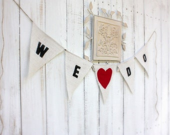 We do burlap banner with red fabric heart