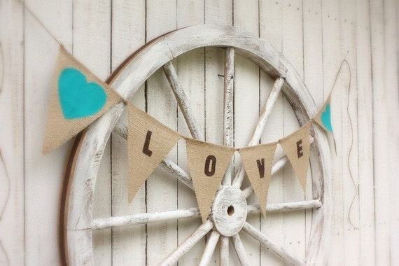 Love burlap banner with aqua fabric hearts