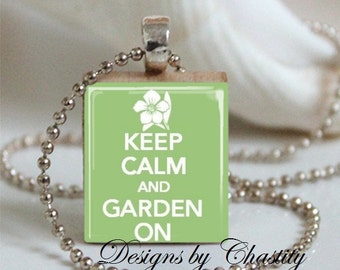Keep Calm and Garden On Scrabble Necklace