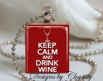 Keep Calm and Drink Wine Scrabble Necklace
