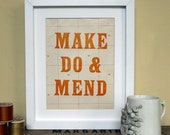 Letterpress Make Do and Mend Limited Edition Print orange