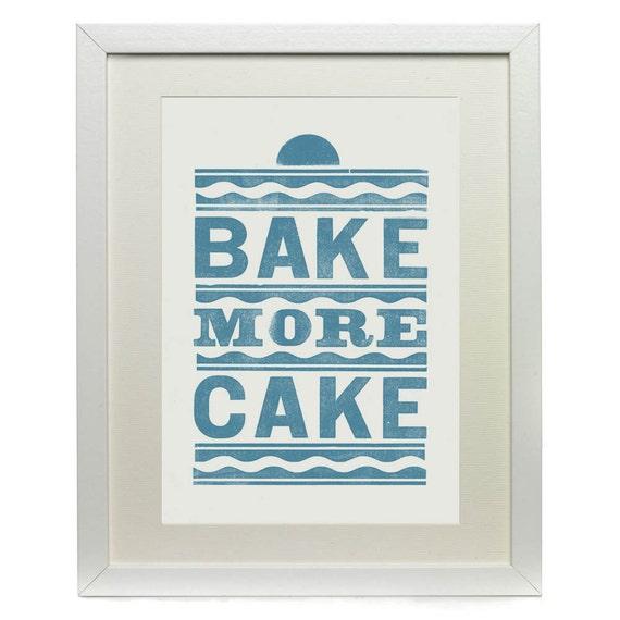 Vintage Bake More Cake Letterpress Print Vintage Blue SALE
