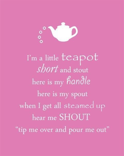 I M A Little Teapot Nursery Rhyme Printable Art 8 X 10