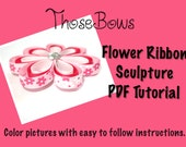Instant download 3D Flower Ribbon Sculpture Hair Bow PDF Tutorial- E-Book