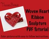 Woven Heart Ribbon Sculpture Tutorial INSTANT DOWNLOAD