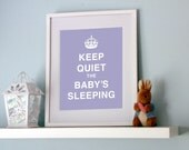 Keep Quiet the Baby's Sleeping - Print
