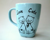 Blue Mug, Hand Paint Love Cats ,  gift for cat lovers,  pet lovers, unisex gift under 25