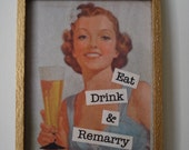 Magnet Eat Drink and Remarry