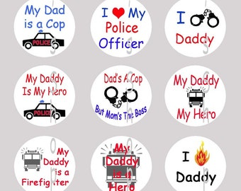 1 inch Circle Images for bottle cap, scrapbooking or other - My Daddy Police Officer / Fireman / Cop with automatic digital download