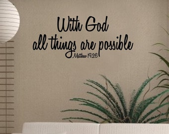 Wall Decal Religious Vinyl Sticker Matthew 19-26 With God All Things Are Possible Scripture Word Art Lettering Bluestreak Decals