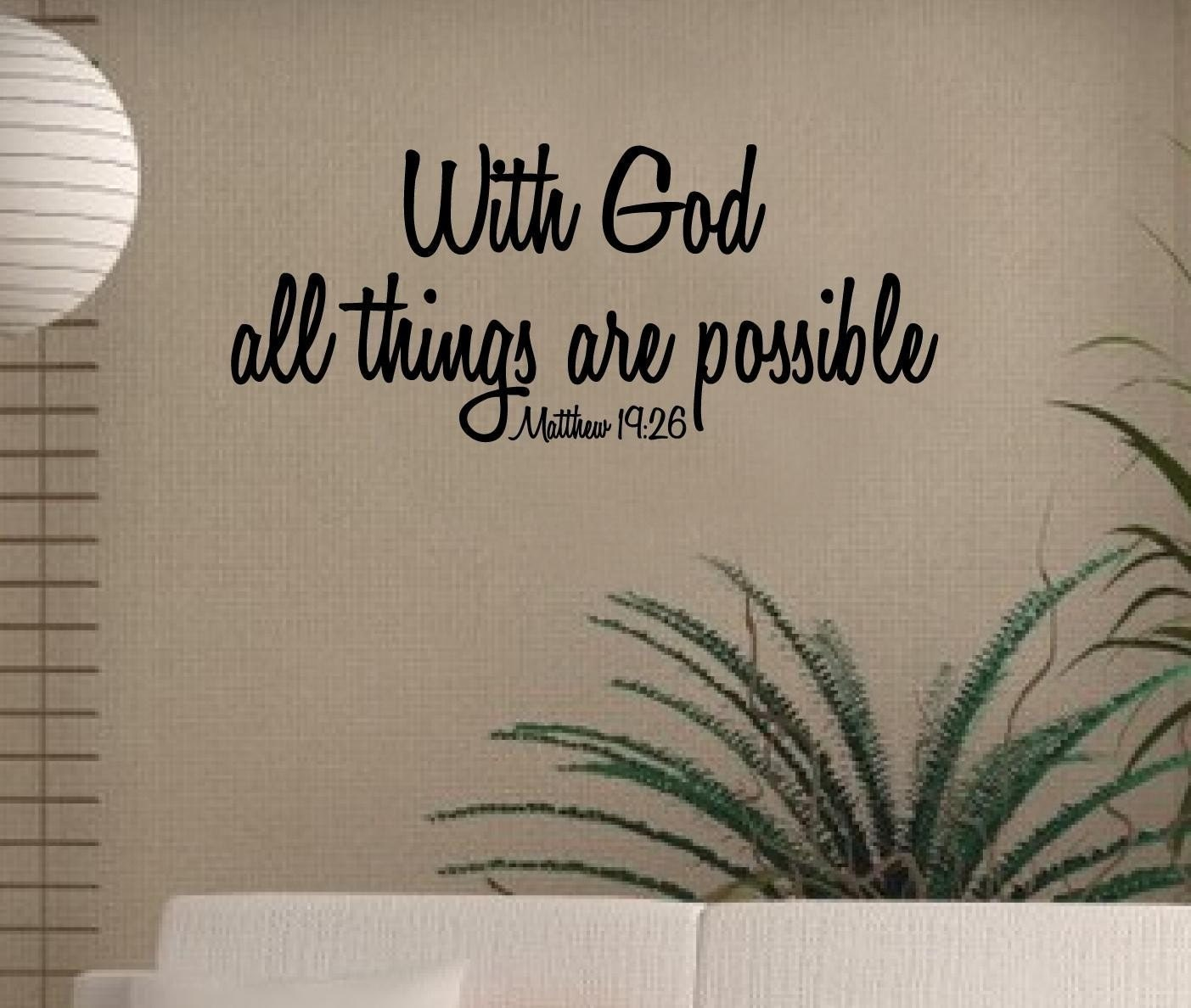 Wall Decal Religious Vinyl Sticker Matthew 19 26 With God All