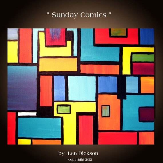 "Original Abstract Geometric Painting - 16 x 20....""Sunday Comics"" by Len Dickson"