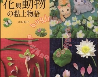 Chinese Edition Japanese Craft Book Clay Miniature Flower Animal by Noriko Kawaguchi