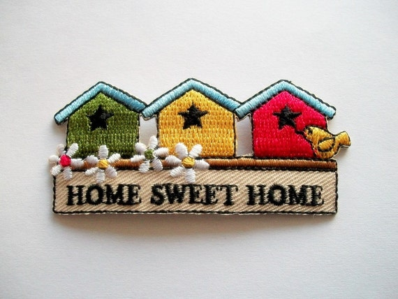 Iron on Applique Home Sweet Home Birdhouse Patch
