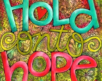 Hold Onto Hope 8x8 Inspirational Art Print