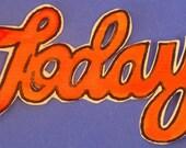 TODAY cursive title