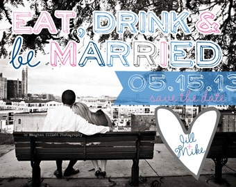 Save the Date Magnet Eat, Drink and be Married Design