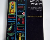 Reference Art Book - Hieroglyphs Without Mystery - First Edition - SALE
