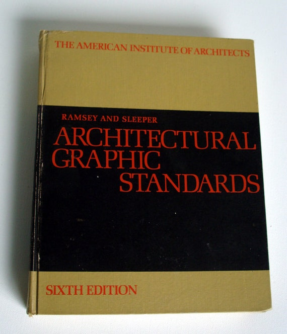 Architectural Graphic Standards - Ramsey and Sleeper - Sixth Edition - 1970