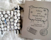 Felting - Needle Felting - How To - Fiber Art - Tips - Beginner - Wet Felting - Zine