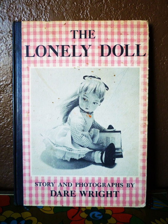 The Lonely Doll (First Edition), Vintage Hardcover, 1957